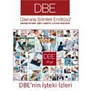 DBE'nin İşteki İzleri
